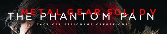 Metal Gear Solid V - The Phantom Pain (1)